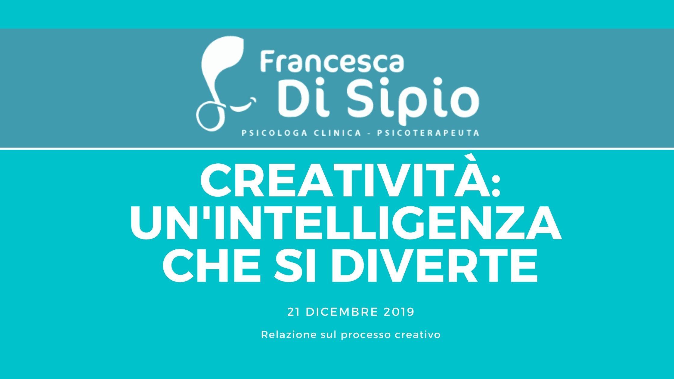 Creatività: una intelligenza che si diverte